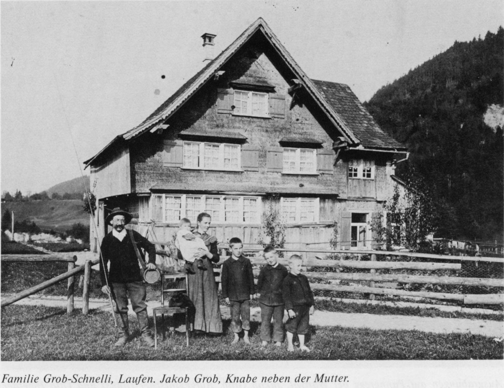 Familie Grob-Schnelli, Laufen, Bütschwil